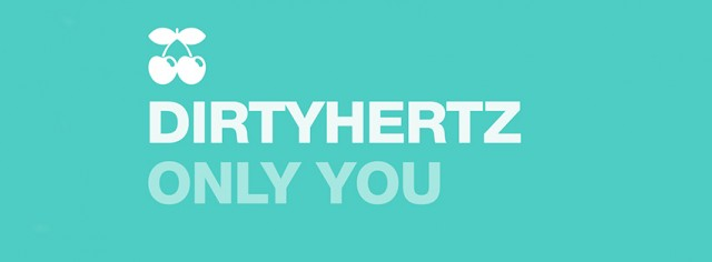 Only-You---DIRTYHERTZ---Pacha